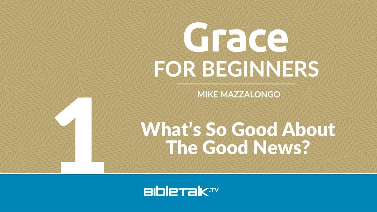 1. What's so Good About the Good News?