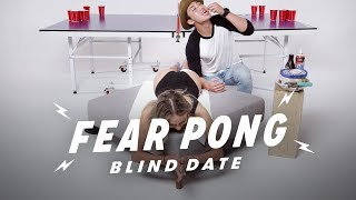Blind Dates Play Fear Pong (Estefany vs. Sam) | Fear Pong | Cut