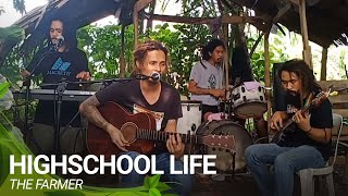 Highschool Life Cover By THE FARMER BAND