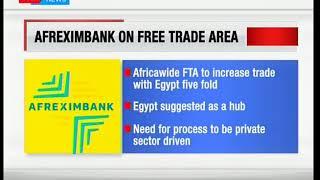 Afreim Bank raise concerns over Africa's Free Trade Area