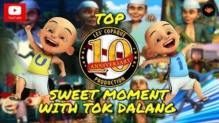 Top 10 Sweet Moment with Tok Dalang