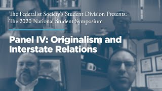 Click to play: Panel IV: Originalism and Interstate Relations