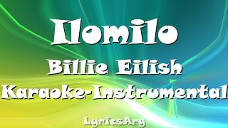 Ilomilo   Billie Eilish | Karaoke   Instrumental