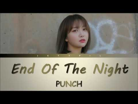 PUNCH - End Of The Night (Color Coded Lyrics/Han/Rom/Trans)