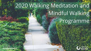 Introduction to the 2020 Walking Meditation and Mindful Walking Programme