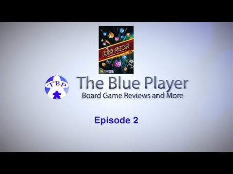 Dice Stars Review - The Blue Player Episode 2