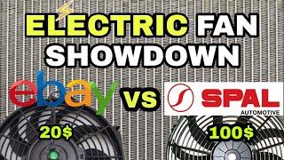 ELECTRIC FAN SHOWDOWN  - Ebay Electric Fan vs SPAL Electric Fan. Is SPAL The Best?