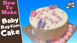 BAPTISM BABY Cake Decorating Tutorial - How To Make RELIGIOUS Cake Decorations  By Caketastic Cakes