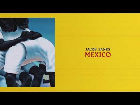 Jacob Banks Mexico Official Audio