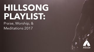 Hillsong Songs – A Christian Music Playlist to Access God's Peace