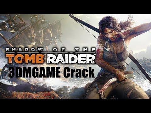 Shadow of the Tomb Raider Croft Edition (2018) 3DMGAME Crack