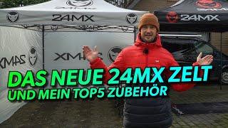 Das neue 24MX Zelt 2020 + meine Top5 Zubehör Teile (ZU GEWINNEN!)