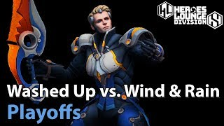 ► Heroes of the Storm: Washed Up vs. Wind and Rain - Division S Playoffs