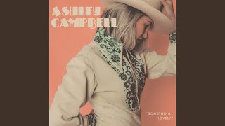 Ashley Campbell If I Wasn't