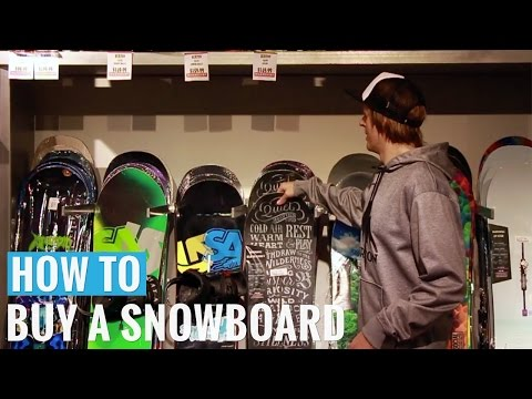 How To Buy A Snowboard