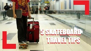 Airport Skateboard Travel Tips