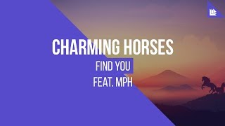 Charming Horses - Find You (Club Mix)