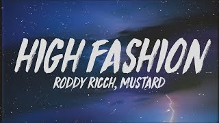 Roddy Ricch - High Fashion (Lyrics) Ft. Mustard If We Hop In The Benz Is That Okay