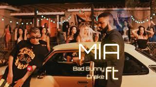 Bad Bunny Feat. Drake   Mia ( Audio Oficial )