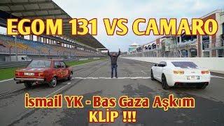 Enes Batur   EGOM 131 VS CAMARO (İsmail YK)   Bas Gaza Aşkım PARODİ !!! (Izlemeden Geçme !)