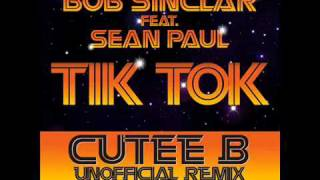 Bob Sinclar Ft Sean Paul vs Big Ali  Tik Tok Cutee B Remix High Quality Mp3