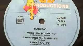 Mwen Malad Aw   Kassav'