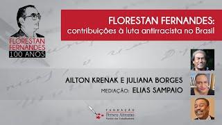 Florestan Fernandes: Contribuições à luta antirracista no Brasil | Florestan Fernandes: 100 anos