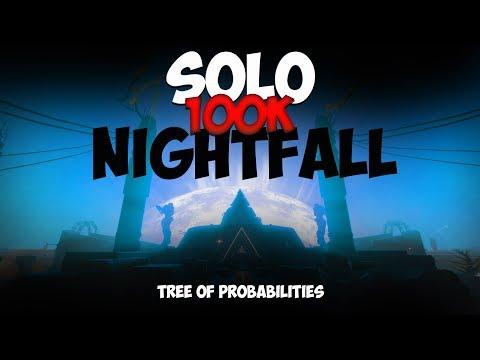 Destiny 2 Forsaken Solo 100K Nightfall: Tree of