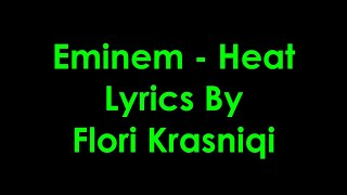 Eminem - Heat [Lyrics]