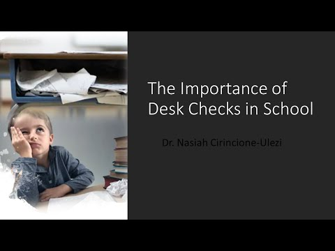 The Importance of Desk Checks in School