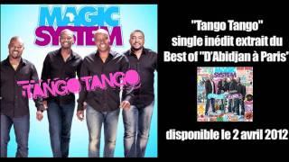 "Magic System 'Tango Tango' - inédit tiré du best of ""D'Abidjan à Paris"""