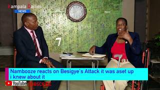 Nambooze Reacts On Besigye's Attack It Was People Power Supporters And They Were Paid To Attack