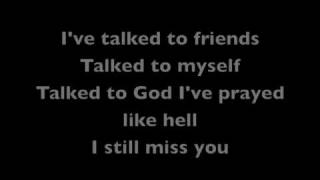 Keith Anderson~I Still Miss You with Lyrics
