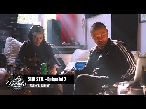 La Familia – Sud stil [Episodul 2] Video