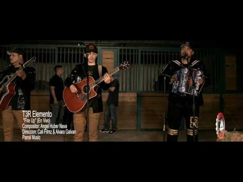 T3R Elemento - Fire Up - En Vivo