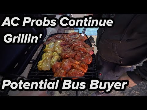 AC Problems + Mexican Grilled Tacos + SELLING BUS IN 60 DAYS?