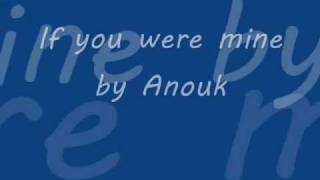 Anouk- If you were mine Lyrics