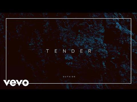 download lagu mp3 mp4 Tender Outside, download lagu Tender Outside gratis, unduh video klip Tender Outside
