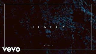 TENDER   Outside