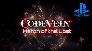 Code Vein - Tutorial Main Theme OST [ Memory March of the Lost ]