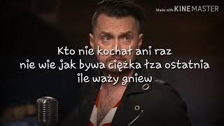 Piotr Cugowski   Kto Nie Kochał (Lyrics) TEKST