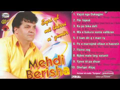 Mehdi Berisha - Po e martojm vllaun e hasretit