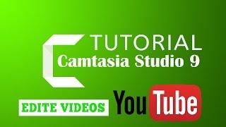 🔴Tutorial Camtasia Studio 9 Completo de  Edição de Vídeo 2017