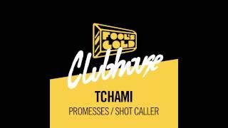 Tchami - Promesses feat. Kaleem Taylor