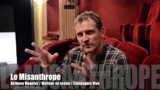 Anthony Magnier : Première interview au sujet du Misanthrope
