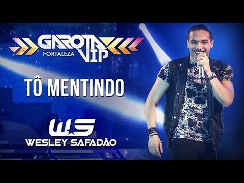 Tô Mentindo - Wesley Safadão