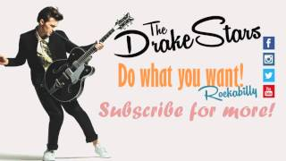 The Drakestars - Do what you want (Rockabilly version) - Drake Bell Original
