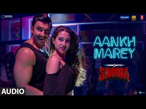 SIMMBA: Aankh Marey Full Song | Ranveer Singh, Sar