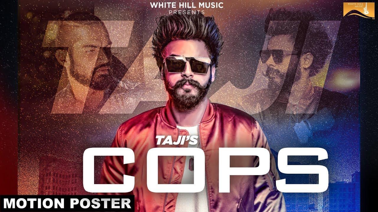 Cops By Taji Full HD Video Download