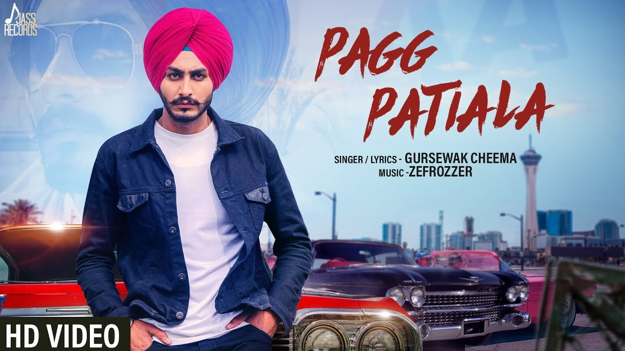 Pagg Patiala Mp3 song Download Gursewak Cheema